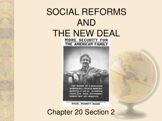 SOCIAL REFORMS  AND THE NEW DEAL