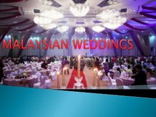 MALAYSIAN WEDDINGS