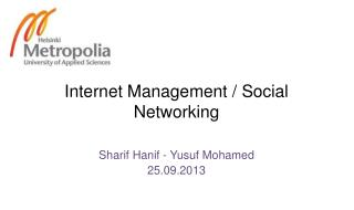Internet Management / Social Networking