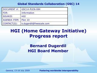HGI  (Home Gateway Initiative) Progress report
