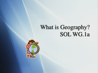 What is Geography SOL WG.1a