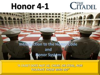 Introduction to the Honor Code  and  Honor System