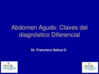 Abdomen Agudo: Claves del diagnóstico Diferencial