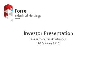 Investor Presentation Vunani Securities Conference 26 February 2013