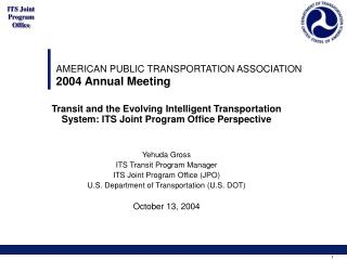 AMERICAN PUBLIC TRANSPORTATION ASSOCIATION 2004 Annual Meeting