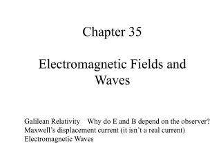 Chapter 35  Electromagnetic Fields and Waves