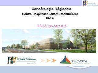 Centre Hospitalier Belfort – Montbéliard HNFC