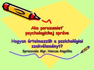 Ako porozumiet' psychologickej  správe