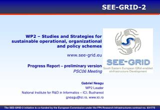 WP2 � Studies and Strategies for sustainable operational, organizational and policy schemes