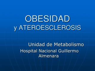 OBESIDAD y ATEROESCLEROSIS