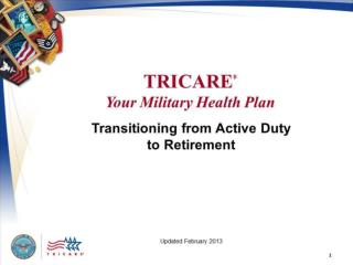 TRCARE: Your Military Health Plan Transitioning from Active Duty to Retirement