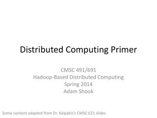 Distributed Computing Primer