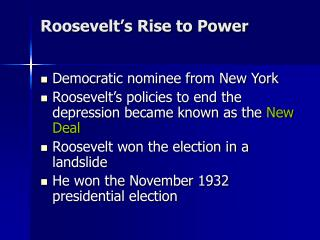 Roosevelt's Rise to Power
