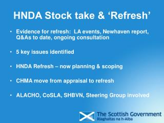 HNDA Stock take & 'Refresh'
