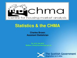 Statistics & the CHMA Charles Brown Assistant Statistician