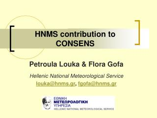 HNMS contribution to CONSENS