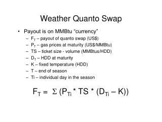 Weather Quanto Swap