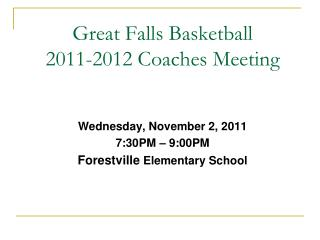 Great Falls Basketball 2011-2012 Coaches Meeting