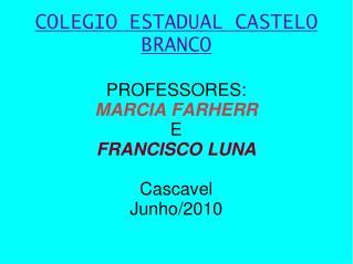 COLEGIO ESTADUAL CASTELO BRANCO