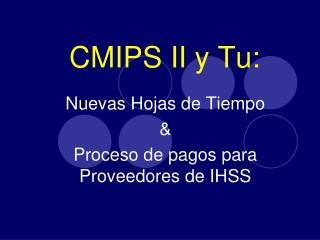 CMIPS II y Tu: