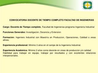 CONVOCATORIA DOCENTE DE TIEMPO COMPLETO FACULTAD DE INGENIER Í AS
