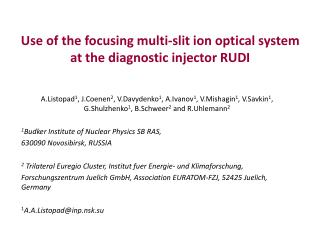 Use of the focusing multi-slit ion optical system at the diagnostic injector RUDI