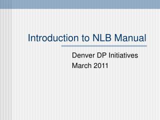 Introduction to NLB Manual