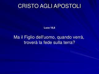 CRISTO AGLI APOSTOLI