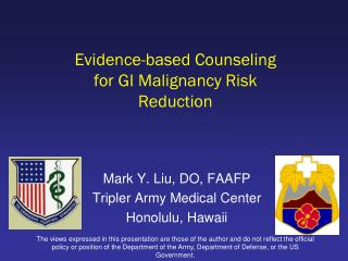 Evidence-based Counseling for GI Malignancy Risk Reduction