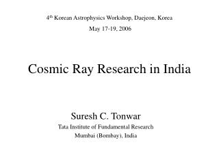 Cosmic Ray Research in India