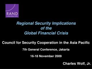 Regional Security Implications of the  Global Financial Crisis