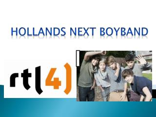 Hollands  Next Boyband