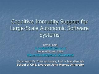 Cognitive Immunity Support for Large-Scale Autonomic Software Systems