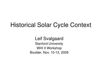Historical Solar Cycle Context