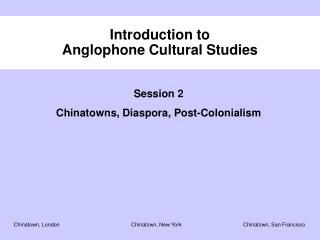 Introduction to  Anglophone Cultural Studies