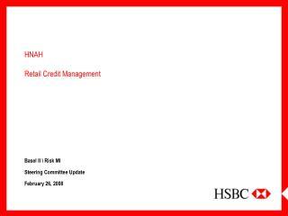HNAH Retail Credit Management