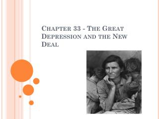 Chapter 33 - The Great Depression and the New Deal