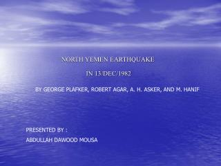 NORTH YEMEN EARTHQUAKE  IN 13/DEC/1982