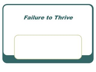 Nutritional Considerations in Failure to Thrive