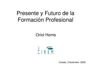 Presente y Futuro de la Formación Profesional