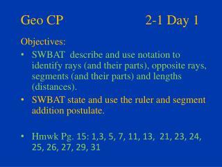 Geo CP     2-1 Day 1