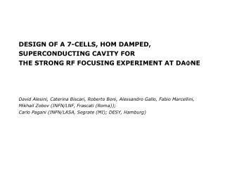 DESIGN OF A 7-CELLS, HOM DAMPED, SUPERCONDUCTING CAVITY FOR