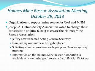 Holmes Mine Rescue Association Meeting  October 29, 2013