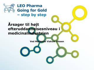 Årsager til højt efteruddannelsesniveau i medicinalindustrien