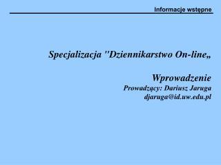 Tematy: Informacje wstępne Zasoby wydziałowe Serwer WWW Usługa SSH Usługa FTP Poczta elektroniczna