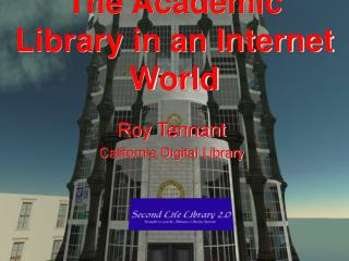 The Academic Library in an Internet World