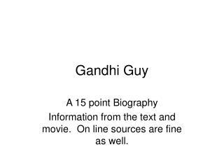 Gandhi Guy