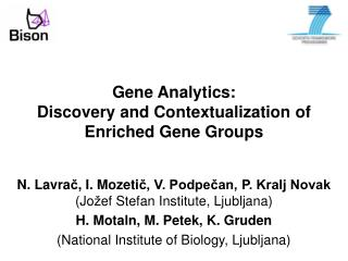 Gene Anal ytics:  Discovery and Contextualization of Enriched Gene Groups