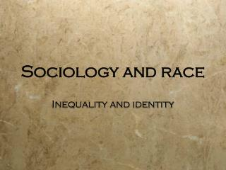 Sociology and race