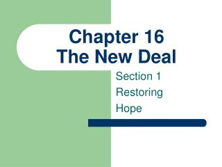 Chapter 16 The New Deal